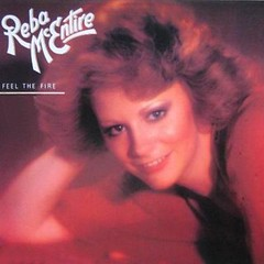 Reba McEntire - Feel The Fire