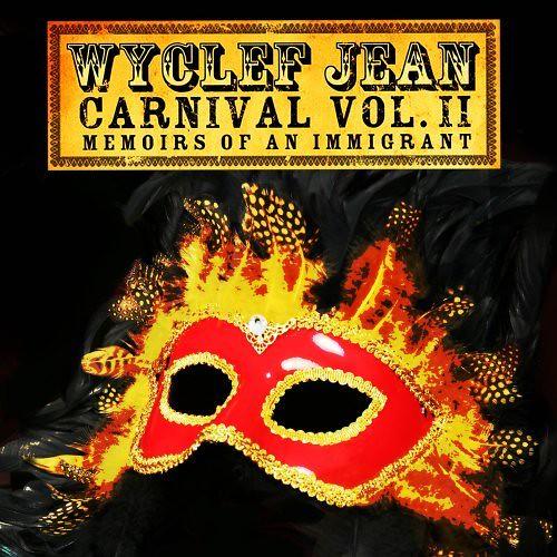 Album Wyclef Jean The Carnival. Wyclef Jean- Carnival Volume