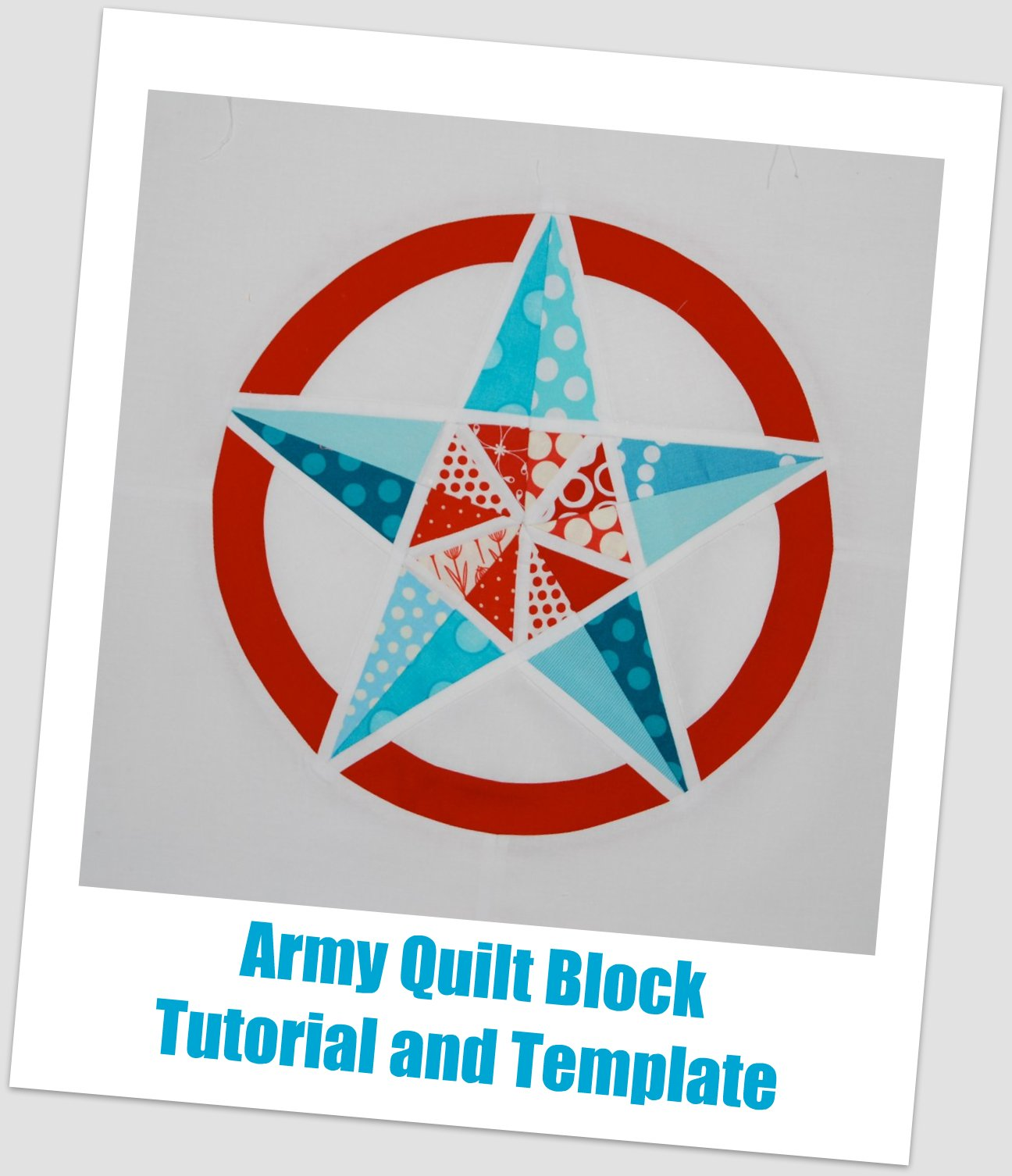 Army Star Quilt Block Tutorial and Template