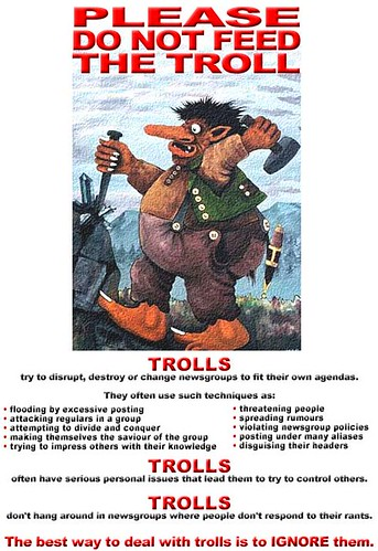 Please do not feed the trolls!