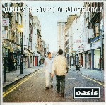 Oasis - What's the story morning glory (1995)