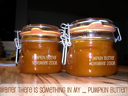 Waiter there is something in my ... pumpkin butter!