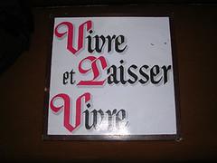 Live and let live (Suzba) Tags: french friendsofbillw liveandletlive