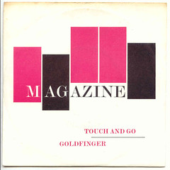 MAGAZINE Touch And Go / Goldfinger (Blurred Crusade) Tags: new music records classic rock dave john magazine artwork inch punk martin post howard go touch vinyl wave jackson 45 virgin nostalgia forgotten seven single barry record formula and covers 1978 favourite striking sleeve gems rare alternative devoto rpm goldfinger adamson vs207 mcgeoch