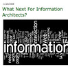 What next for information architects