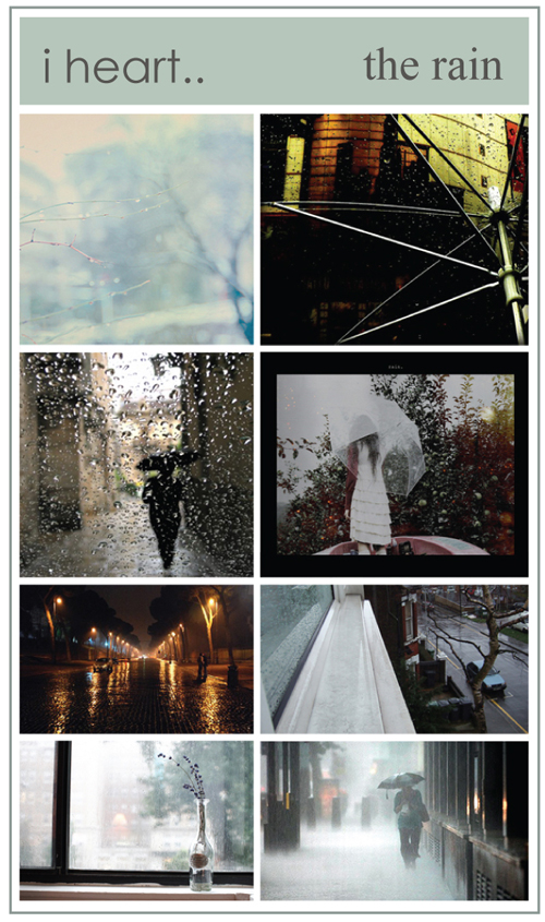 i heart .. the rain.