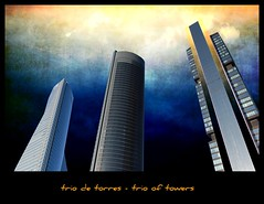 trio de torres  trio of towers (jesuscm) Tags: madrid windows sunset espaa metal architecture clouds buildings atardecer spain arquitectura edificios nikon image crystal  towers business textures ventanas nubes cristal legacy texturas negocios torres ctba mywinners abigfave platinumphoto isawyoufirst memoriesbook theunforgettablepictures theunforgettablepicture overtheexcellence goldstaraward tup2 flickrestrellas rubyphotographer awardtree nikonflickraward dragondaggerphoto jesuscm flickraward artistictreasurechest musicsbest daarklands trolledproud