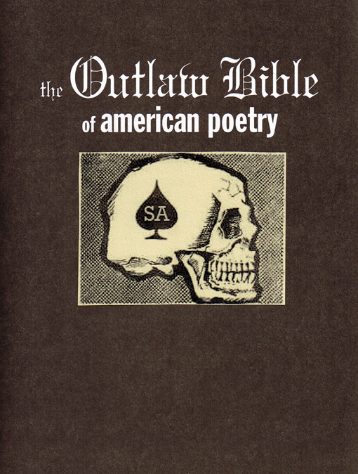 american outlaw bible essays Is an outlaw writer one who threatens to fill marshall mcluhan with pencil lead.