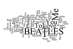 Word Cloud: Beatles UK Hit Singles 1962 -1970 (Leo Reynolds) Tags: 0sec hpexif webthing wordle xratio32x xleol30x