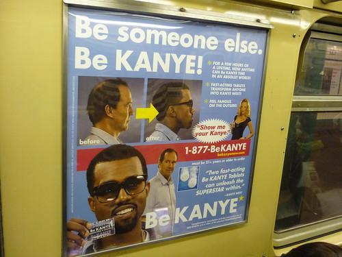 Be Kanye?