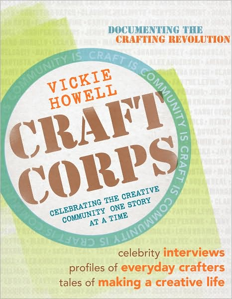 Vickie Howell's Craft Corps!