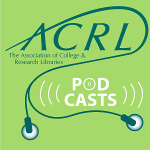 Podcasts – ACRL Insider