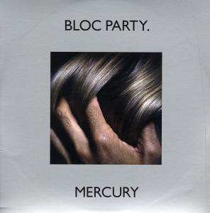 Bloc Party - Mercury