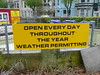 Open Every Day (Richard and Gill) Tags: sign notice plymouth weatherpermitting