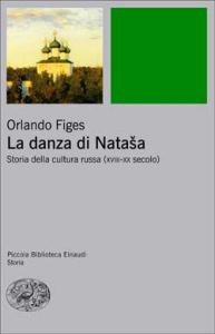 Orlando Figes La danza di Natasha