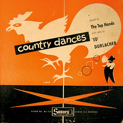 The Top Hands with Ed Durlacher: Country Dances 194? Sonora (miller.jay.68) Tags: set r spies 78 33rpm squaredance recordcollection 10inch jaymiller sonora1124