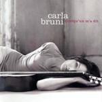 Carla Bruni - Quelquun ma dit (2005)