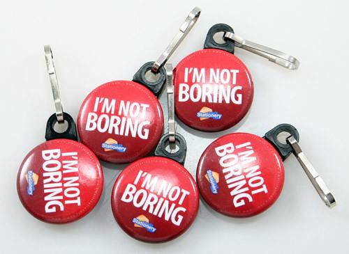 Im not Boring - Zipper Pulls - PureButtons