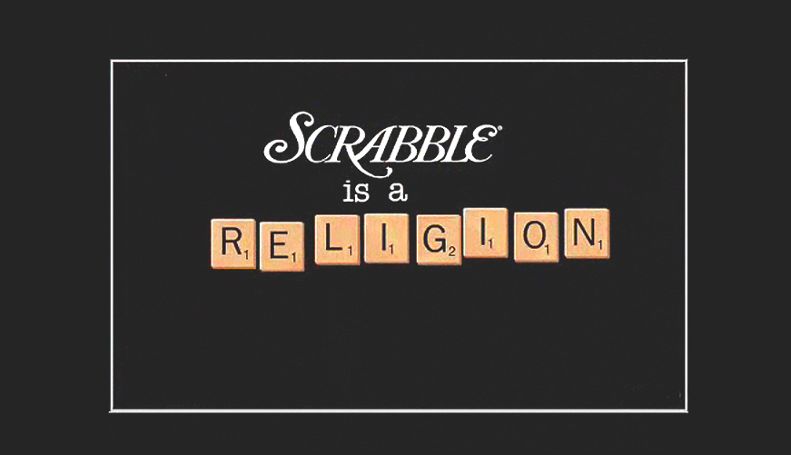 scrabble is a religion