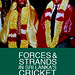 FORCES & STRANDS IN SRI LANKA'S CRICKET HISTORY by MICHAEL ROBERTS