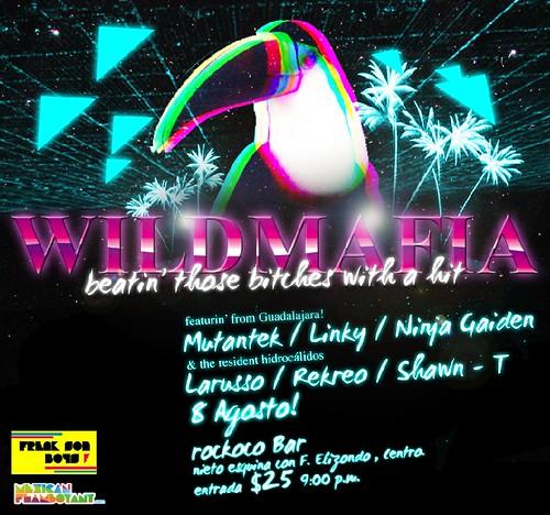 wild mafia @ aguascalientes