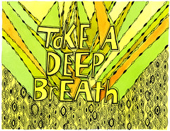 Take a Deep Breath by Michelle Cavigliano (My Zoetrope) Tags: ink watercolor typography patterns etsy dye lineart deepbreath intricatedesign handwrittenfont myzoetrope
