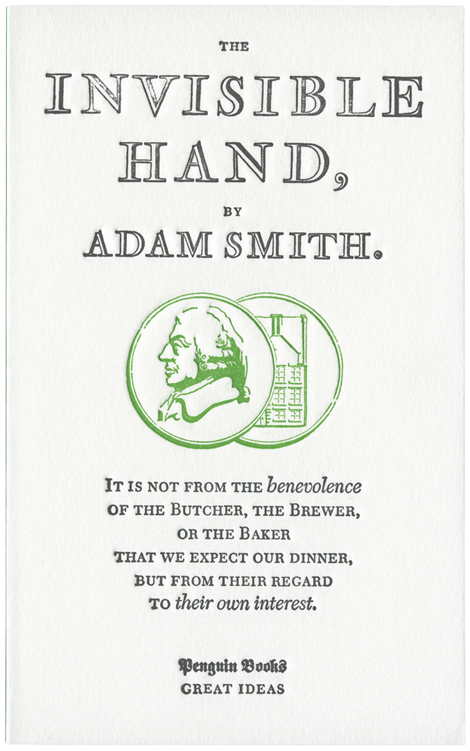 adam smith and the invisible hand Phillip inman: the big ideas: crude interpretations of the economist's ideas are popular, but a new book suggests he was no cheerleader for small government.