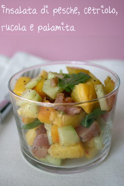 insalatadi pesche, cetriolo, rucola e palamita