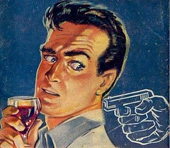 Drink & Gun (hagerstenguy) Tags: fiction man guy scary eyes gun drink agent pulp