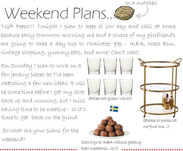 weekend plans 6.9.11