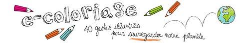 E-coloriage : 40 gestes illustrés pour sauvegarder notre planète dans SITES A VOIR...