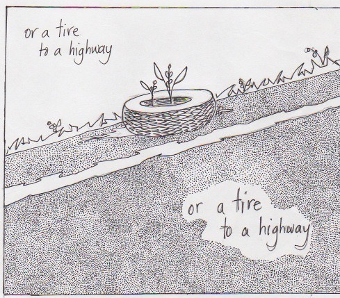 or a tire to a highway