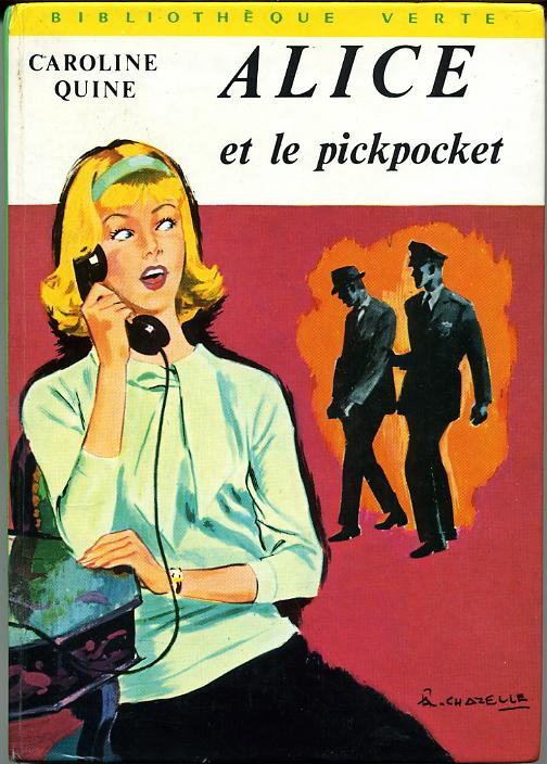 Alice et le pickpocket by, Caroline QUINE