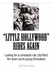 Little Hollywood Rides Again by Christy Karras in The Wasatch Journal - Summer 2008