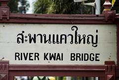 DSC00885 (avar66nl) Tags: bridge sign river kwai