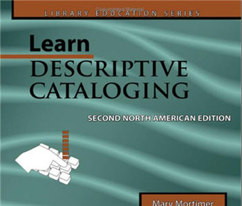 Cataloging Book - Learn Descriptive Cataloging