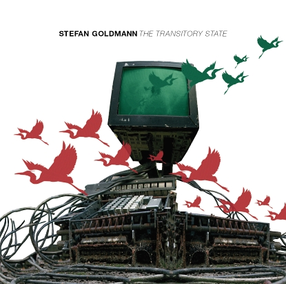 Stefan Goldmann  - The Transitory State