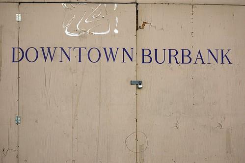 Beautiful Downtown Burbank by Theron Trowbridge.