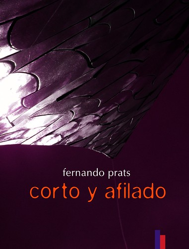 Corto y afilado (a visual poetry book)