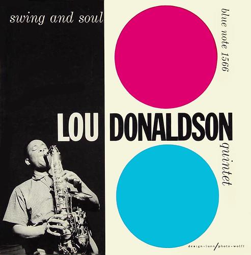Lou Donaldson Swing Lou Donaldson Swing And Soul