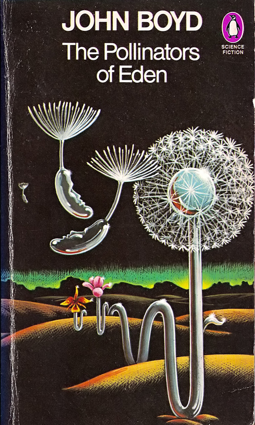 """The Pollinators of Eden"" book by John Boyd, cover art by Peter Cross"