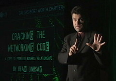 Business Speaker Video Dean Lindsay Author of Cracking the Networking CODE and The Progress Challenge (deanlindsay2009) Tags: chicago business change changemanagement networkingevent corporateentertainment changeagent businessspeaker corporatespeaker businessgrowth inspirationalspeaker corporatetrainer bestsellingauthor careertransition effectivecommunication customerretention humorouskeynotespeaker businessnetworkingbook bestsellingbusinessauthor sellinginadowneconomy recessionproofselling saleskeynotespeaker funnyspeakeronsales conventionbreakoutspeaker internationalbusinessspeaker bestbusinessnetworkingbook funnysalesspeaker salesmanagementspeaker sellingintougheconomy keynotechangemanagementspeaker changemangagementbook2009 changemanagementkeynotespeaker progressleadership changemanagementisdead crackingnetworkingcode progresschallenge funnybusinessspeaker sellingintoughtimes progressleadershipbook bestsellingsalesbook dallassalesspeaker dallasleadershipspeaker dallassalestraining crackingthenetworkingcode keynotespeakervideo changemanagementspeaker freebusinessnetworkingtips businessnetworkingadvice internationalsalesmanagementconfrence internationalbusinessgrowthspeaker internationalsalessuccessspeaker businessgrowthkeynotespeaker businessgrowthspeakervideo dallasbasebusinessauthor dallassalesworkshop dallassellinginadowneconomy dallasconventionspeaker dallascorporatetrainer funnycustomerservicespeaker humorouscustomerservicespeaker customercarevideo customerloyaltyvideo associationspeaker associationsalesspeaker businessgrowthexpert salesandnetworking keynotebusinessspeaker authorspeaker businessgrowthvideo businessgrowthspeaker