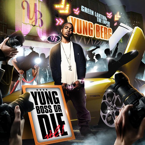 yung berg boss or die mixtape