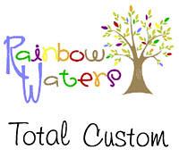 Rainbow Waters Total Custom
