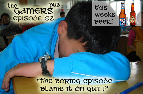 The Gamers Pub, Episode 22