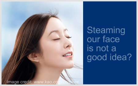 2829961002 86657eac46 o Why you should not steam your face so often