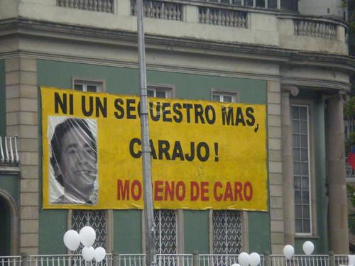 """Marcha 20 de julio - """"Ni un secuestro más, carajo! Moreno de Caro"""""""