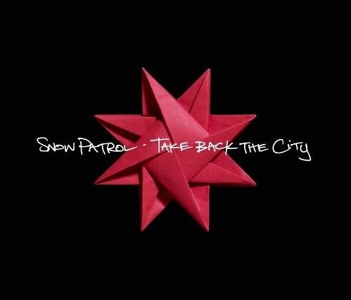 Snow Patrol - Take Back The City