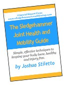 The Sledgehammer Joint Health and Mobility Guide