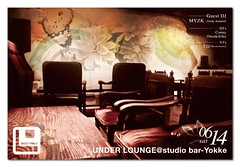 Under Lounge @ studio bar-Yokke (akita city) / Jun 14, 2008